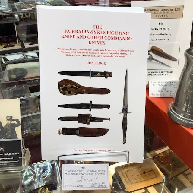 New In - The Fairbairn-Sykes Fighting Knife and Other Commando Knives by Ron Flook (signed by author)